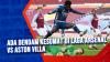 Ada Dendam Kesumat di Laga Arsenal Vs Aston Villa