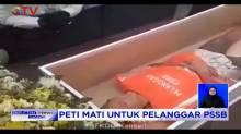 Video Viral Pelanggar PSBB Diberi Hukuman Dimasukkan ke Dalam Peti Mati