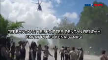 Terbangkan Helikopter dengan Rendah, Empat Polisi Kena Sanksi