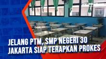 Jelang PTM, SMP Negeri 30 Jakarta Siap Terapkan Prokes