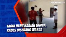 Tagih Uang Hadiah Lomba, Kades Diserang Warga