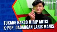 Tukang Bakso Mirip Artis K-Pop, Dagangan Laris Manis