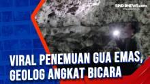 Viral Penemuan Gua Emas, Geolog Angkat Bicara