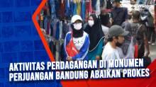 Aktivitas Perdagangan di Monumen Perjuangan Bandung Abaikan Prokes