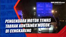 Pengendara Motor Tewas Tabrak Kontainer Mogok di Cengkareng