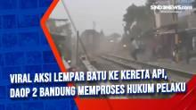 Viral Aksi Lempar Batu Ke Kereta Api, Daop 2 Bandung Memproses Hukum Pelaku