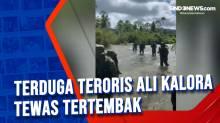 Terduga Teroris Ali Kalora Tewas Tertembak