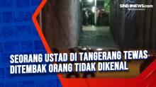 Seorang Ustad di Tangerang Tewas Ditembak Orang Tidak Dikenal