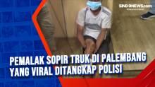 Pemalak Sopir Truk di Palembang yang Viral Ditangkap Polisi