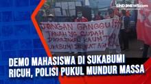 Demo Mahasiswa di Sukabumi Ricuh, Polisi Pukul Mundur Massa