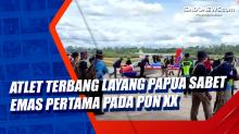 Atlet Terbang Layang Papua Sabet Emas Pertama pada PON XX