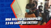 WNA Nigeria Selundupkan 3,9 Kg Sabu dan Ekstasi
