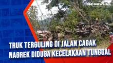 Truk Terguling di Jalan Cagak Nagrek Diduga Kecelakaan Tunggal