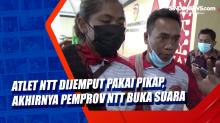 Atlet NTT Dijemput Pakai Pikap, Akhirnya Pemprov NTT Buka Suara