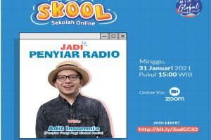 SKOOL, Sekolah Online Global Radio untuk jadi Penyiar Hebat, Ini Link Pendaftarannya!
