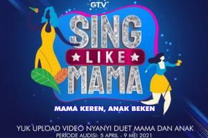 GTV Resmi Buka Audisi Online Sing Like Mama, Yuk Buruan Daftar