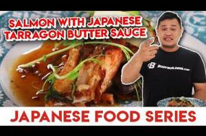 Salmon Japanese Tarragon Butter Sauce, Resep Buka Puasa Mewah