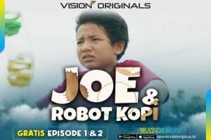 Project Robot Kopi untuk Joe Dimulai, Saksikan Gratis Episode 2 Joe & Robot Kopi di Vision+