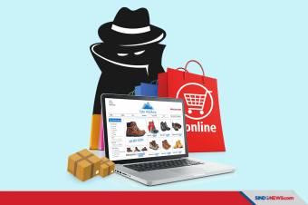 Masih Banyak Penipuan, Hati-Hati Iming-Iming Belanja Online
