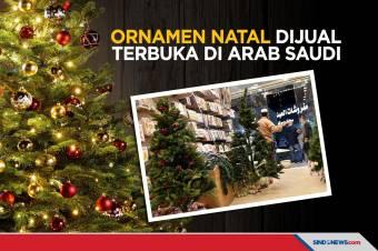 Kini Ornamen Natal Dijual Secara Terbuka di Arab Saudi