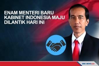 Jokowi Lantik Enam Menteri Baru Kabinet Indonesia Maju