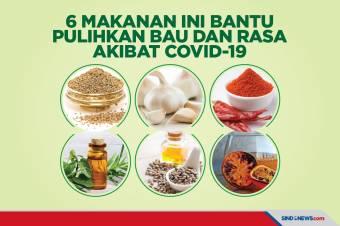 6 Makanan Ini Bantu Pulihkan Bau dan Rasa akibat Covid-19