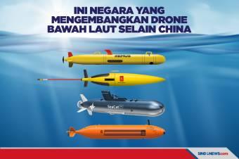 Ini Negara yang Mengembangkan Drone Bawah Laut Selain China