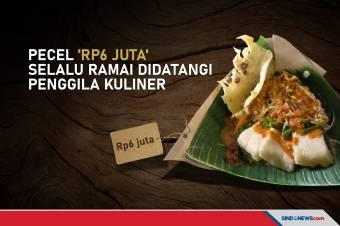 Pecel 'Rp6 Juta' Selalu Ramai Didatangi Penggila Kuliner