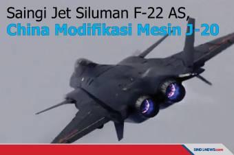 Saingi Jet Siluman F-22 AS, China Modifikasi Mesin J-20