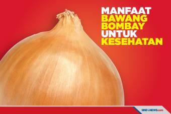 Ini Manfaat Konsumsi Bawang Bombay Untuk Kesehatan