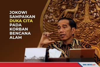 Jokowi Sampaikan Duka Cita pada Korban Bencana Alam