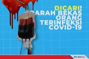 Permintaan Darah Bekas Orang Terinfeksi COVID-19 Membeludak