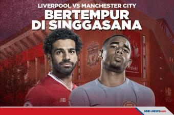 Liverpool vs Manchester City: Bertempur di Singgasana