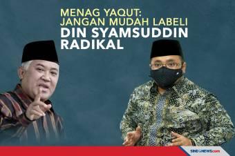Menag Yaqut: Jangan Mudah Labeli Din Syamsuddin Radikal