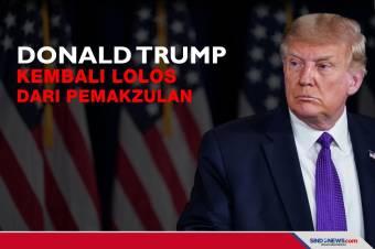 Donald Trump Kembali Lolos dari Pemakzulan dalam Sidang Senat AS