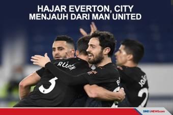 Hajar Everton, Man City Menjauh dari Kejaran Man United