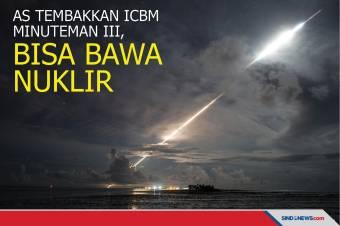 AS Tembakkan ICBM Minuteman III, Mampu Boyong Nuklir