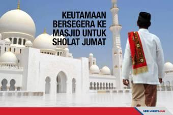 Keutamaan Bersegera ke Masjid untuk Sholat Jumat