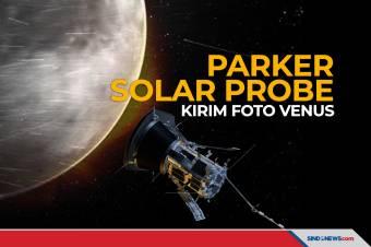 Parker Solar Probe Kirim Foto Planet Venus yang Menakjubkan