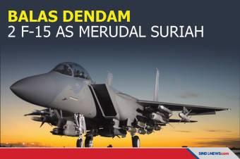 Balas Dendam 2 F-15 AS Merudal Milisi Pro Iran di Suriah