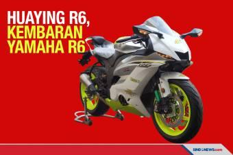 Huaying R6, Kembaran Motor Sport Yamaha R6 Buatan China
