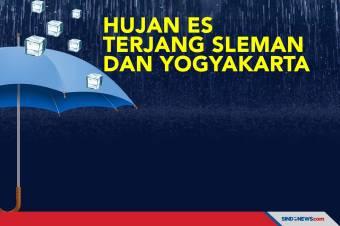 Hujan Es Terjang Sleman dan Yogyakarta Disertai Angin Kencang