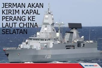 Jerman Akan Kirim Kapal Perang ke Laut China Selatan
