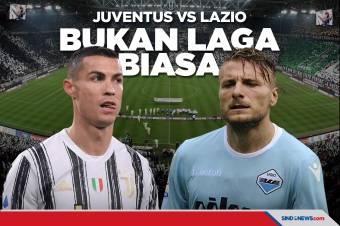 Prediksi Pertandingan Juventus vs Lazio, Bukan Laga Biasa