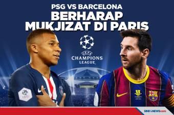 Paris Saint-Germain vs Barcelona: Berharap Mukjizat Di Paris