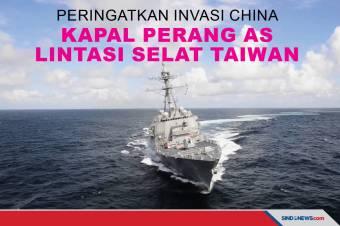 Peringatkan Invasi China Kapal Perang AS Lintasi Selat Taiwan