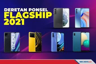 Deretan Ponsel Flagship hingga Entry-Level Tahun 2021