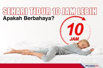 Tidur Lebih dari 10 Jam Sehari , Apakah Berbahaya?