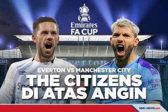 Predikasi Perempat Final Piala FA Everton vs Manchester City