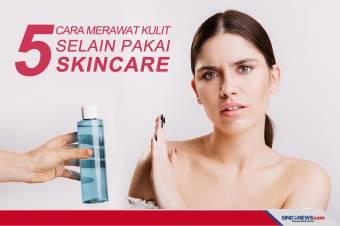 5 Cara Merawat Kulit Selain Pakai Skincare, Dicoba Yuk!